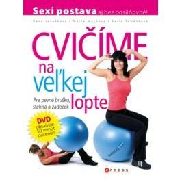 Cvičíme na veľkej lopte | Karla Tománková, Marta Muchová, Hana Janošková