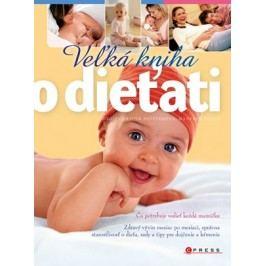 Veľká kniha o dieťati | Manfred Praun, Birgit Gebauer-Seste