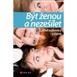 Být ženou a nezešílet | Monika Pawluczuk, Katarzyna Miller