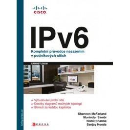 IPv6 | Shannon McFarland, Muninder Sambi, Nikhil Sharma, Sanjay Hooda