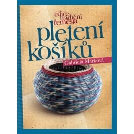 Pletení košíků | Gabriela Marková