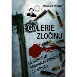 Galerie zločinu | Miroslav Kučera