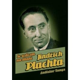 Jindřich Plachta | Ladislav Tunys