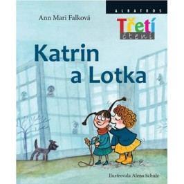 Katrin a Lotka | Alena Schulz, Ann Mari Falková, Jana Fürstová