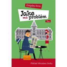 Jake má problém | Kingsley Amis