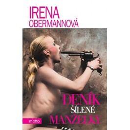 Deník šílené manželky | Irena Obermannová