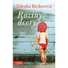 Róziny dcery | Zdenka Becker