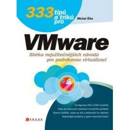 333 tipů a triků pro VMware | Michal Šika
