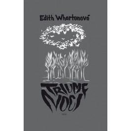 Triumf noci   Edith Whartonová