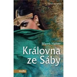 Královna ze Sáby | Marek Halter