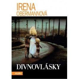 Divnovlásky | Irena Obermannová, Jan Saudek, Robert Imrych