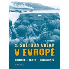 2. světová válka v Evropě | S. P. MacKenzie
