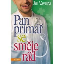 Pan primář se směje rád | Jiří Vavřina, Ivan Pachman, Michaela Vydrová