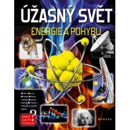 Úžasný svět energie a pohybu |  kolektiv