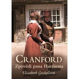 Cranford 2: Zpovědi pana Harrisona | Jan Žlábek, Elizabeth Gaskellová