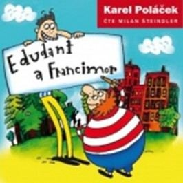 Edudant a Francimor CD | Karel Poláček, Milan Šteindler