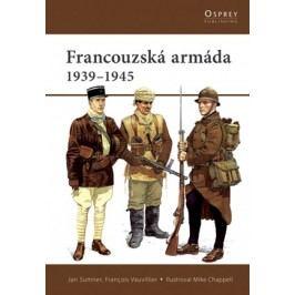 Francouzská armáda | Jan Summer, François Vauvillier