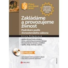 Zakládáme a provozujeme živnost | Silvie Štěpánová