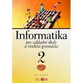 Informatika pro základní školy a víceletá gymnázia 2 | Jiří Vaníček