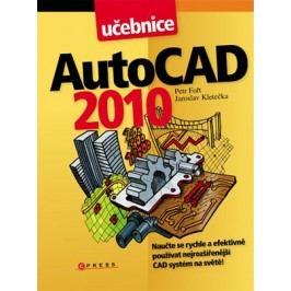 AutoCAD 2010 | Jaroslav Kletečka, Petr Fořt