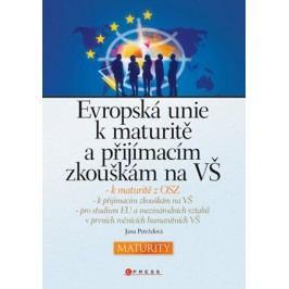 Evropská unie k maturitě a přijímacím zkouškám na VŠ | Jana Petrželová
