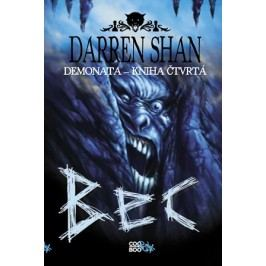 Demonata 4 - Bec | Darren Shan