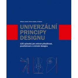 Univerzální principy designu | Jill Butler, Kritina Holden, William Lidwell