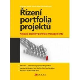 Řízení portfolia projektů | Drahoslav Dvořák, Martin Mareček, Martin Répal