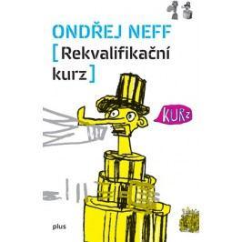 Rekvalifikační kurz | Ondřej Neff, Martin Raudenský, Pavel Frič