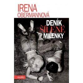 Deník šílené milenky | Irena Obermannová