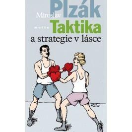 Taktika a strategie v lásce | Miroslav Plzák