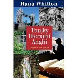 Toulky literární Anglií | Hana Whitton, Paul Whitton