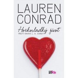 Hořkosladký život | Lauren Conrad