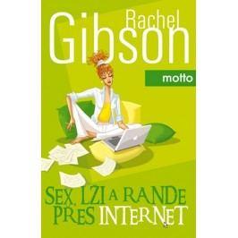 Sex,lži a rande přes internet | Rachel Gibson