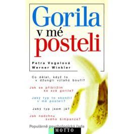 Gorila v mé posteli | Petra Vogelová, Werner Winkler