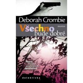 Všechno bude dobré | Deborah Crombie