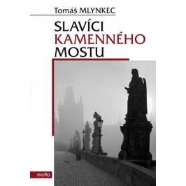 Slavíci Kamenného mostu   Tomáš Mlynkec