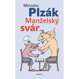 Manželský svár | Miroslav Plzák