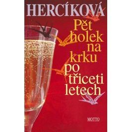 Pět holek na krku po třiceti letech   Iva Hercíková