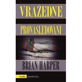 Vražedné pronásledování | Brian Harper