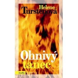 Ohnivý tanec | Helene Turstenová