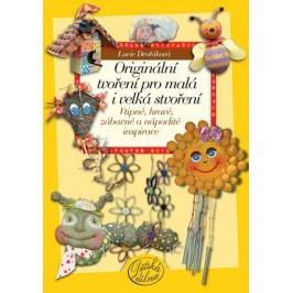 Originální tvoření pro malá i velká stvoření | Lucie Dvořáková