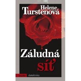 Záludná síť | Helene Turstenová