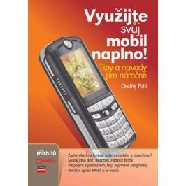 Využijte svůj mobil naplno! | Ondřej Pohl