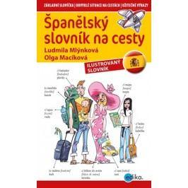 Španělský slovník na cesty   Ludmila Mlýnková, Olga Macíková