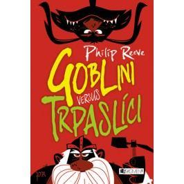 Goblini versus trpaslíci   Philip Reeve