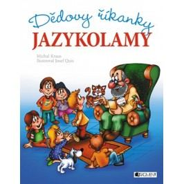 Dědovy říkanky – Jazykolamy | Michal    Kraus, Quis Josef