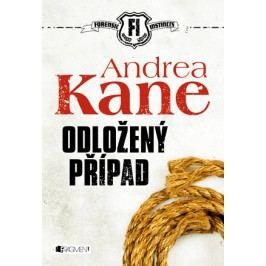 Andrea Kane – Odložený případ | Andrea Kane, Drozdová Edita