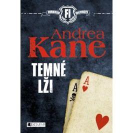 Andrea Kane – Temné lži | Drozdová Edita, Andrea Kane