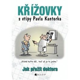 Křížovky s vtipy P. Kantorka – Jak přežít doktora | Pavel Kantorek